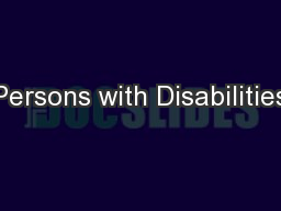 Persons with Disabilities PowerPoint PPT Presentation