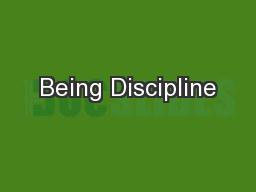 Being Discipline