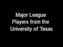 Major League Players from the University of Texas