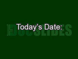 Today's Date: