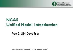 Part 2: UM Data Files
