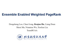Ensemble Enabled Weighted PageRank PowerPoint PPT Presentation