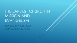 The earliest church in mission and evangelism