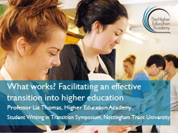 What works? Facilitating an effective transition into highe