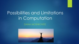 Possibilities and Limitations in Computation