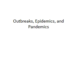 Outbreaks, Epidemics, and Pandemics