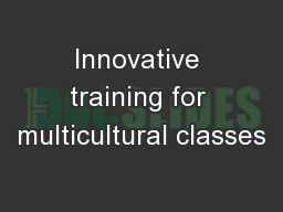 Innovative training for multicultural classes
