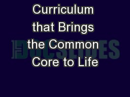 Curriculum that Brings the Common Core to Life