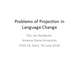 Problems of Projection in Language Change