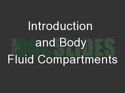 Introduction and Body Fluid Compartments