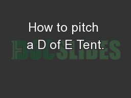 How to pitch a D of E Tent.
