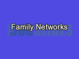 Family Networks