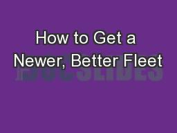 How to Get a Newer, Better Fleet