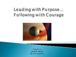 Leading with Purpose… PowerPoint PPT Presentation