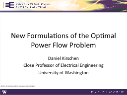 New Formulations of the Optimal Power Flow Problem