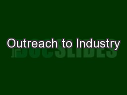 Outreach to Industry