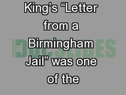 """King's """"Letter from a Birmingham Jail"""" was one of the"""