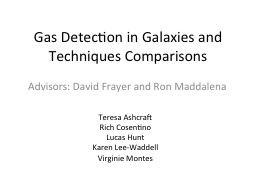 Gas Detection in Galaxies and Techniques