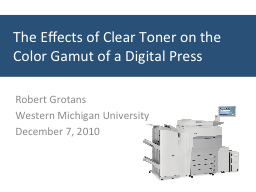 The Effects of Clear Toner on the Color Gamut of a Digital