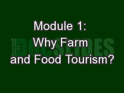 Module 1: Why Farm and Food Tourism?