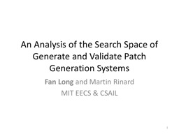 An Analysis of the Search Space of Generate and Validate Pa