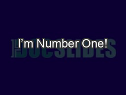 I'm Number One!