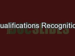 Qualifications Recognition PowerPoint PPT Presentation