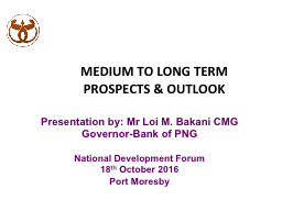 MEDIUM TO LONG TERM PROSPECTS & OUTLOOK PowerPoint PPT Presentation