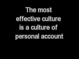 The most effective culture is a culture of personal account