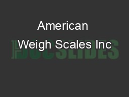 American Weigh Scales Inc