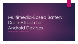 Multimedia-Based Battery Drain Attach for PowerPoint Presentation, PPT - DocSlides
