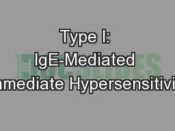 Type I: IgE-Mediated Immediate Hypersensitivity