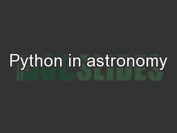 Python in astronomy