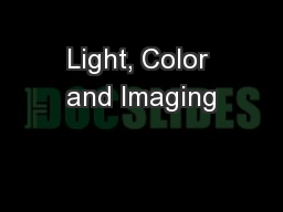Light, Color and Imaging