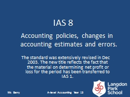 Accounting policies, changes in accounting estimates and er