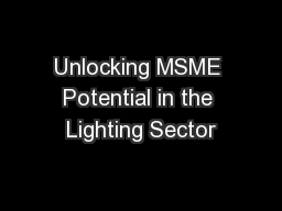 Unlocking MSME Potential in the Lighting Sector