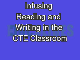Infusing Reading and Writing in the CTE Classroom