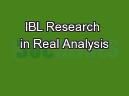 IBL Research in Real Analysis