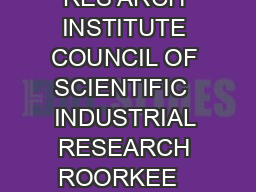 CSIR CENTRAL BUILDING RES ARCH INSTITUTE COUNCIL OF SCIENTIFIC  INDUSTRIAL RESEARCH ROORKEE   INDIA ADVERTISEMENT NO
