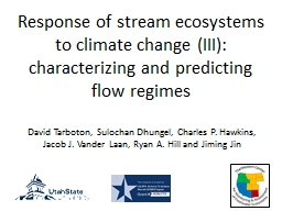 Response of stream ecosystems to climate change (III):