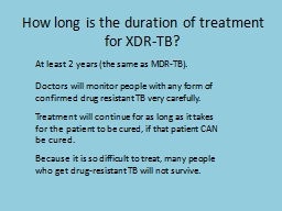 How long is the duration of treatment for PowerPoint PPT Presentation