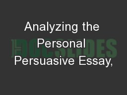 Analyzing the Personal Persuasive Essay,