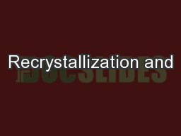 Recrystallization and