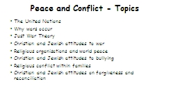 Peace and Conflict - Topics