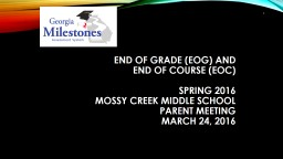 END OF GRADE (EOG) and