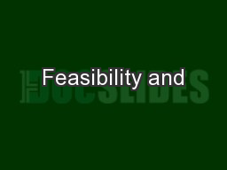 Feasibility and PowerPoint PPT Presentation