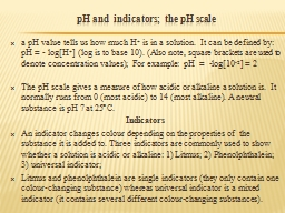pH and  indicators;  the pH scale
