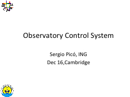 Observatory Control System PowerPoint PPT Presentation