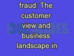 Payment fraud: The customer view and business landscape in