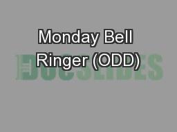 Monday Bell Ringer (ODD)